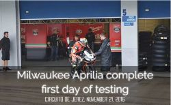 Milwaukee Aprilia complete first day of testing